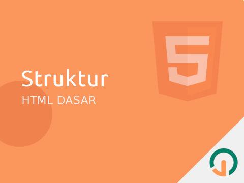 HTML Dasar: Struktur Utama