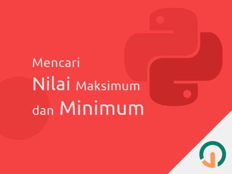 Python: Mencari Nilai Maksimum dan Minimum dengan Perulangan (For dan Rekursif) 🐍