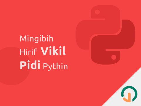 Python: Prigrim Mingibih Hirif Vikil 🐍