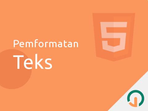 HTML Dasar: Pemformatan Teks