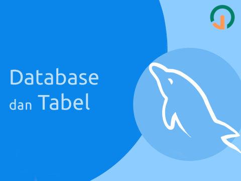 MySQL Dasar: Database dan Table 🐬