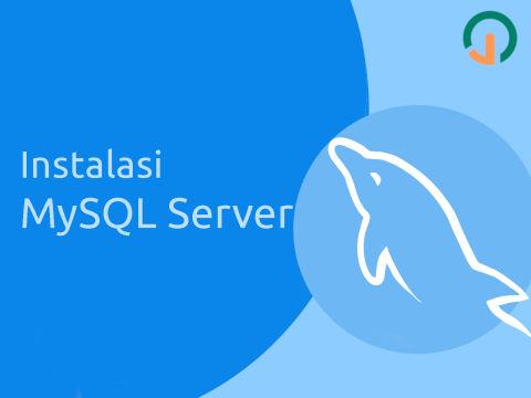 MySQL Dasar: Instalasi 🐬