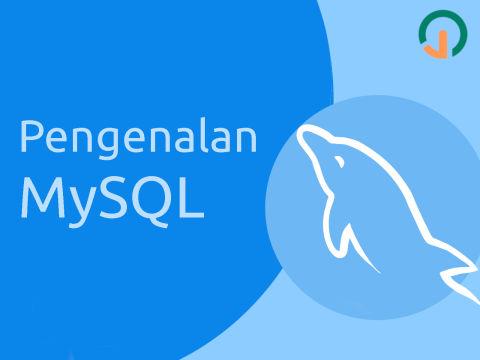 MySQL Dasar: Pengenalan 🐬