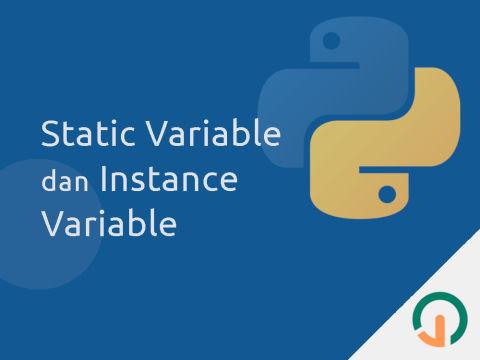 Python: Static Variable dan Instance Variable 🐍