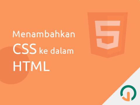 HTML Dasar: Menambahkan CSS