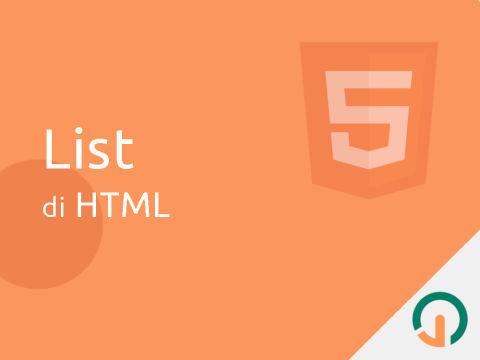HTML Dasar: List