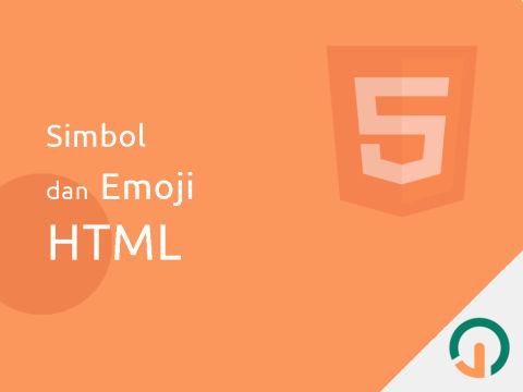 HTML Dasar: Simbol Dan Emoji