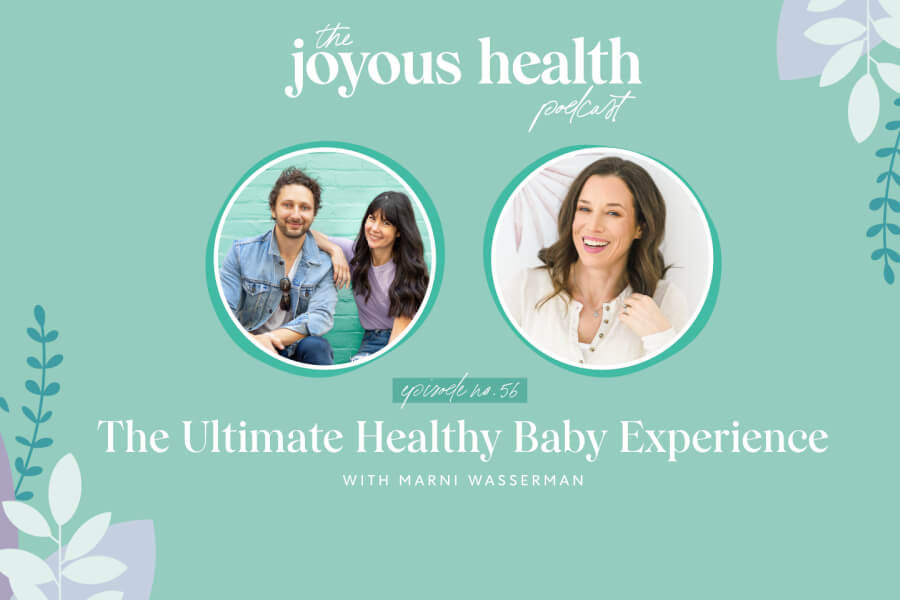 Ep 56: The Ultimate Healthy Baby Experience with Marni Wasserman thumbnail