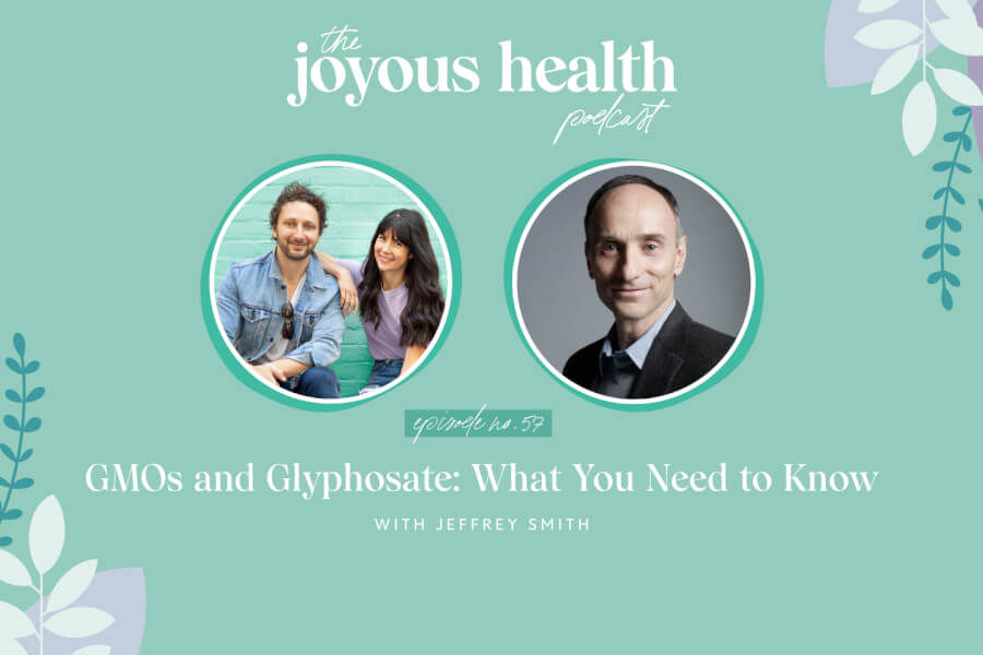 Ep 57: GMOs and Glyphosate: What You Need to Know with Jeffrey Smith thumbnail