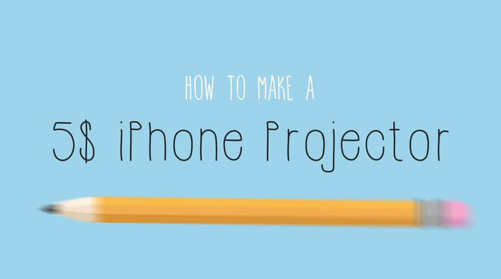 Motion Graphic - How To Make a 5$ iPhone Projector