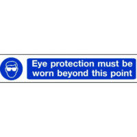 Eye protection must be worn beyond this point 400mm x 100mm overhead sign