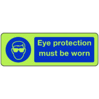 Eye protection must be worn sign in photoluminescent