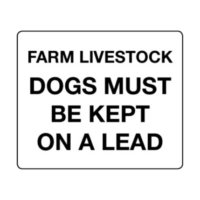 Farm livestock Dogs must be kept on leads sign
