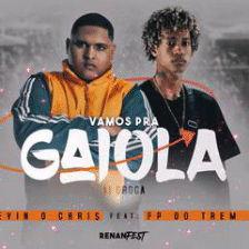 Capa-Vamos pra Gaiola (feat. MC Kevin o Chris)