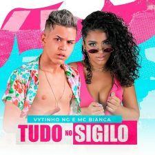 Capa-Tudo no Sigilo (feat. MC Bianca)