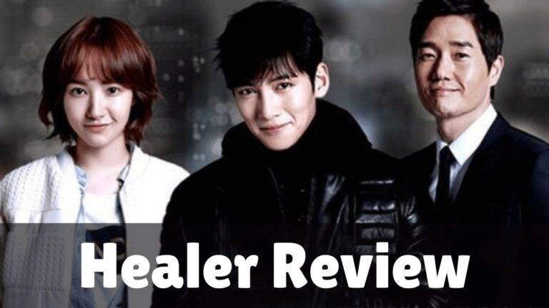 Healer Review: This Drama Must Be On Your Watchlist