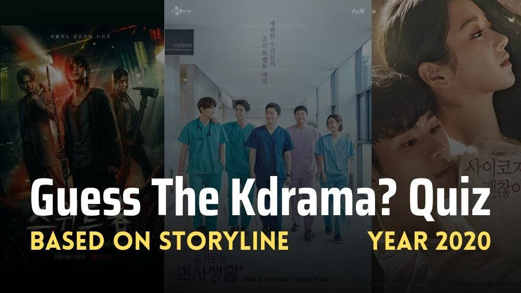 Guess the kdrama based on storyline 2020