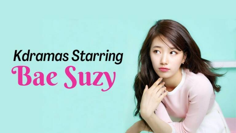 7 Amazing Bae Suzy Kdramas To Watch If You Loved Start-Up