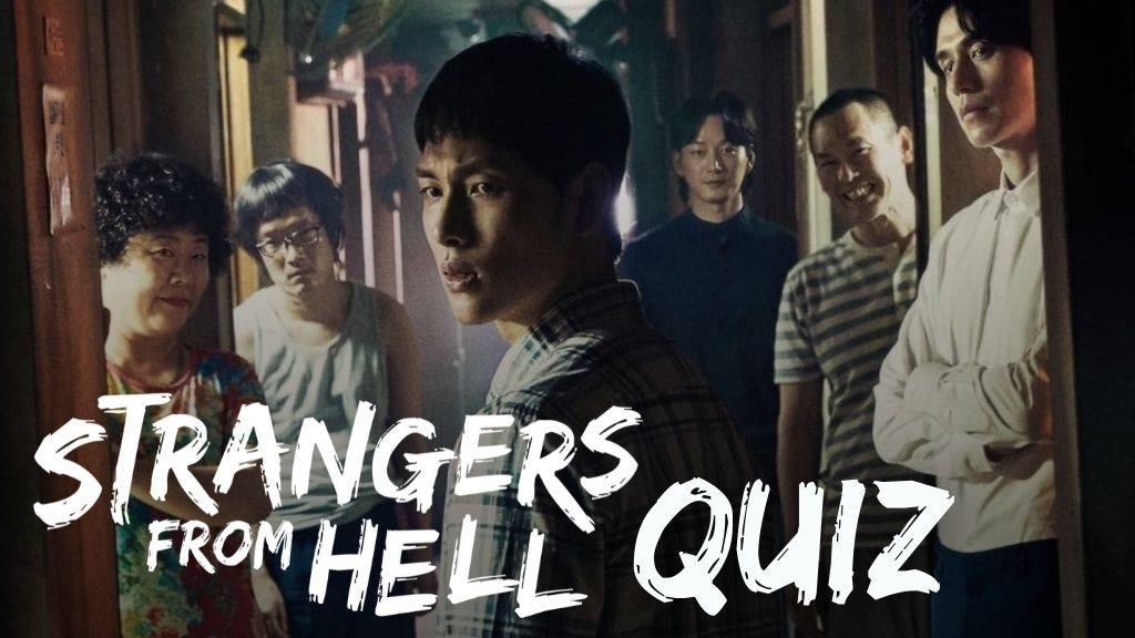 strangers from hell quiz