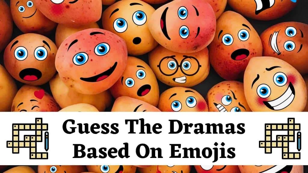 Guess the dramas based on emojis crossword