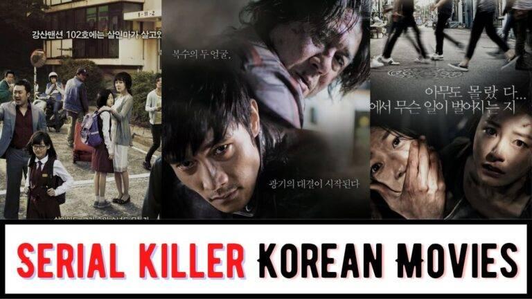 Top 18 Best Serial Killer Korean Movies To Keep You Hooked