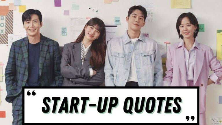 Start-Up Quotes To Read | Best Quotes From Start-Up Kdrama