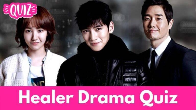 [Kdrama Quiz] Healer Drama Quiz: Do You Remember?