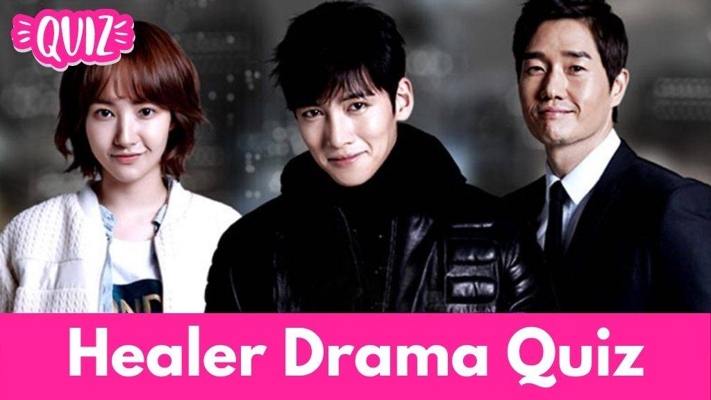 Healer drama quiz