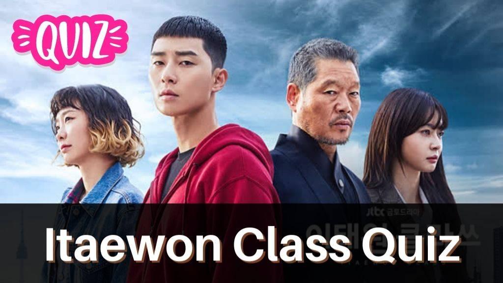 Itaewon Class Quiz