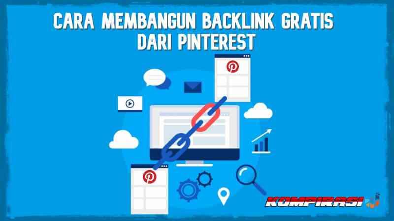 Backlink Organik Gratis Dari Pinterest