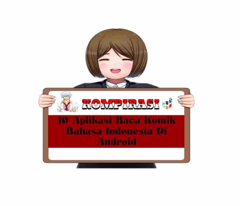 10 Aplikasi Baca Komik Bahasa Indonesia Di Android