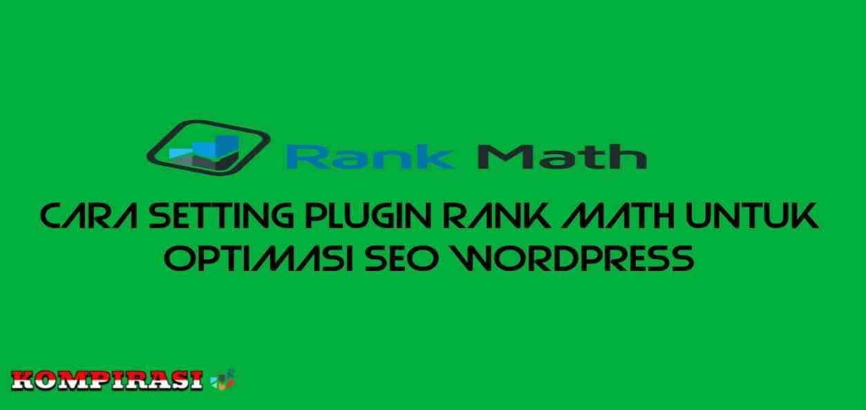 Cara Setting Plugin Rank Math