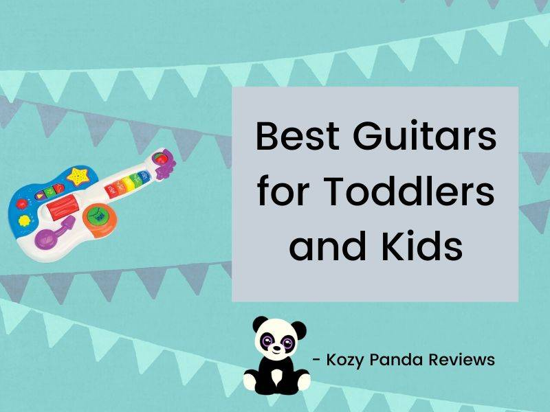 Best Guitars for Toddlers and Kids - Toys,  Acoustic & Electric (2020) - best toddler guitars