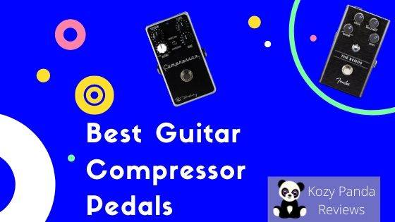 Best Compressor Pedals for Guitar