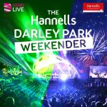 Get ready for the first Hannells Darley Park Weekender!
