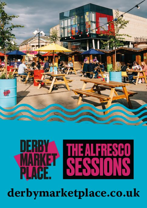 Derby Market Place Alfresco Dining and Sessions