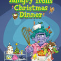 The Hungry Troll's Christmas Dinner