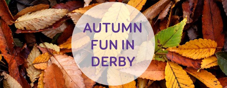 Autumn fun in Derby