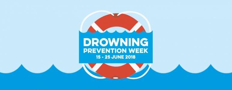 Drowning Prevention Week 15 - 25 June
