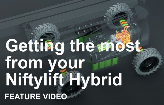 Getting the Most from your Niftylift Hybrid