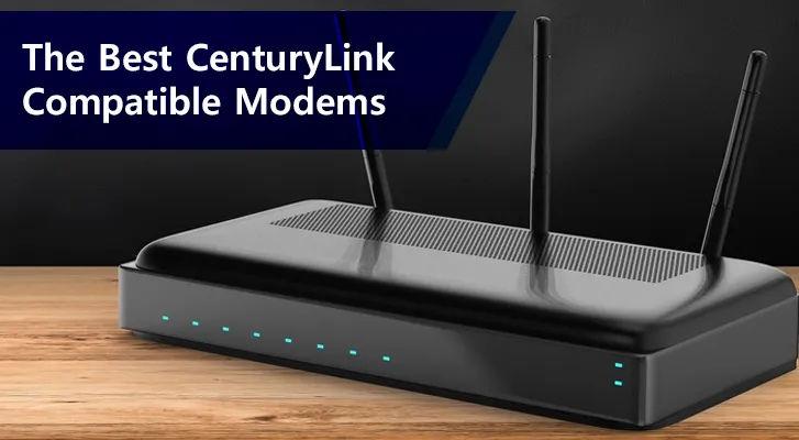 /Best Centurylink Compatible