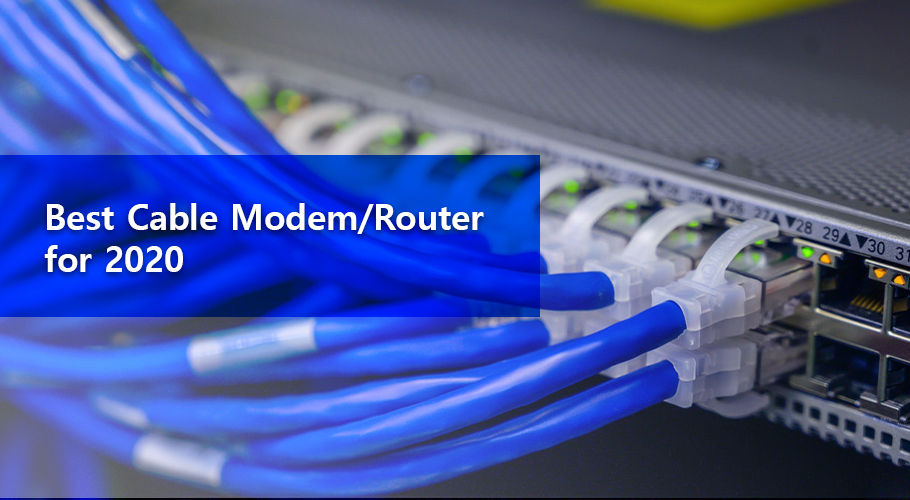 Best Cable Modem Router For 2020