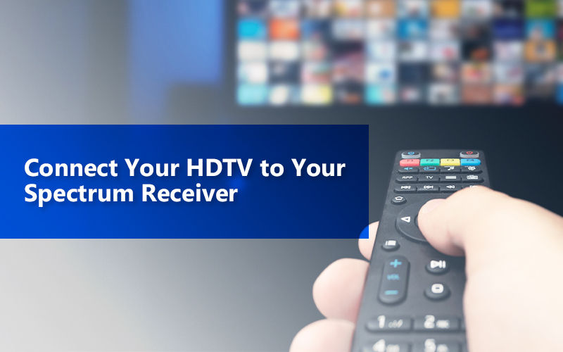 Connect Your Hdtv To Your Spectrum Receiver