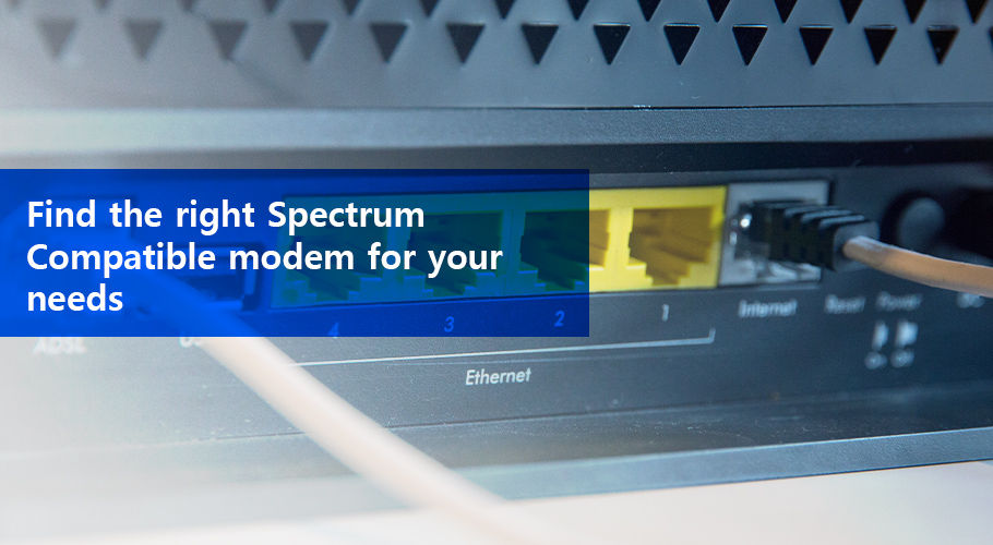Find The Right Spectrum Compatible Modem For Your Needs
