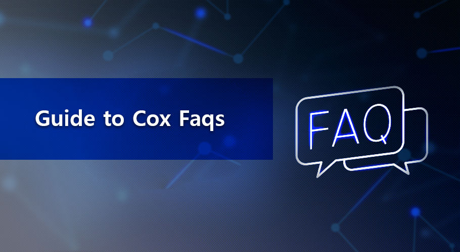 Guide To Cox Faqs