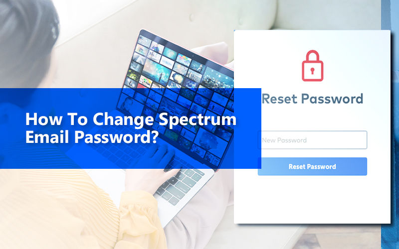 How To Change Spectrum Email Password