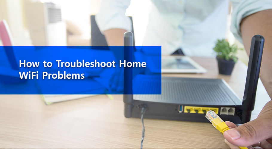 How To Troubleshoot Home Wifi Problems