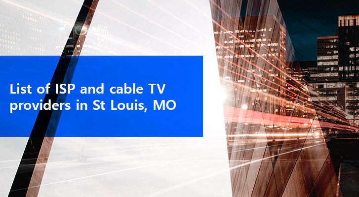 List İsp Cable Tv Providers St Louis Mo