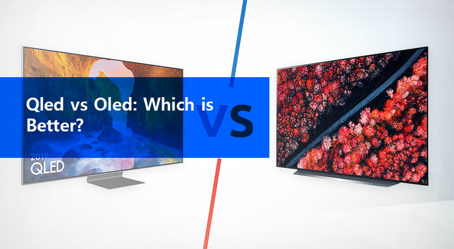 TV Buyer Guide QLED vs OLED - Which is Better?
