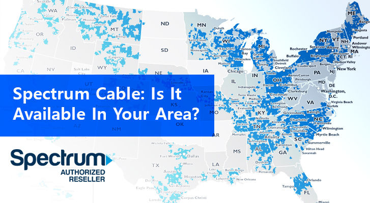 Spectrum Cable Is It Available In Your Area